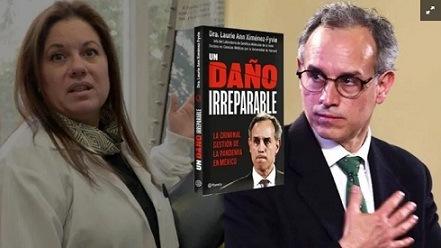 """¿Quién es la Dra. de Harvard que acusa a López-Gatell de """"daño irreparable"""" en pandemia?"""