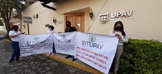 SI GUILLERMO ZÚÑIGA, VIVIERA…Se manifiestan académicos de la UPAV de bachillerato y    de licenciaturas y posgrado, demandan pago de salarios