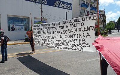 LOS HUESTES DE HIPÓLITO…Ambulantes denuncian ante la FGE a funcionarios municipales    por destrucción y robo de sus pertenencias, y por violencia