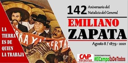 Organizaciones Campesinas conmemorarán el 142 Aniversario del Natalicio del General Emiliano Zapata.
